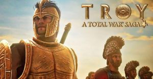 Total War Saga: Troy/ The Creative Assembly of