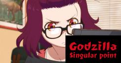 Godzilla. Singular Point