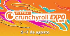 Virtual Crunchyroll Expo 2021