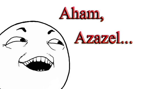 Aham Azazel Pafu Pafu   Azazel