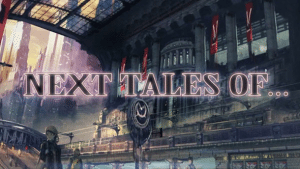 Next Tales of 300x169 Veja ao primeiro vídeo promocial de Tales of the World: Tactics Union