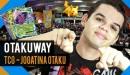 TCG - Jogatina Otaku - Otakuway
