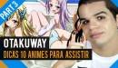 Otakuway - Dicas 10 Animes para Assistir - Parte 3