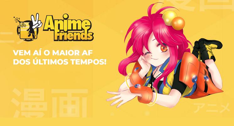 Resultado de imagem para anime friends 2018