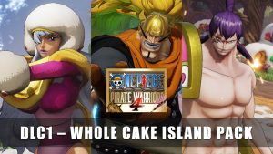 One Piece: Pirate Warriors 4 DLC 'Whole Cake Island Pack'