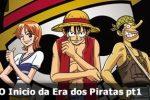 UNITEDcast #027 – One Piece: O Início da era dos piratas pt1