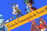 Guia da Temporada de Animes Julho 2019 (Verão)